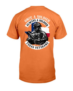 Texas Veterans Shirt Once A Soldier Always A Soldier T-Shirt - ATMTEE