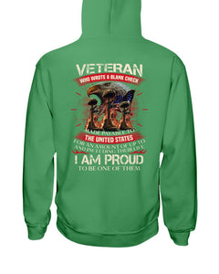 Veteran Who Wrote A Blank Check I Am Proud To Be One Of Them Hoodies - ATMTEE