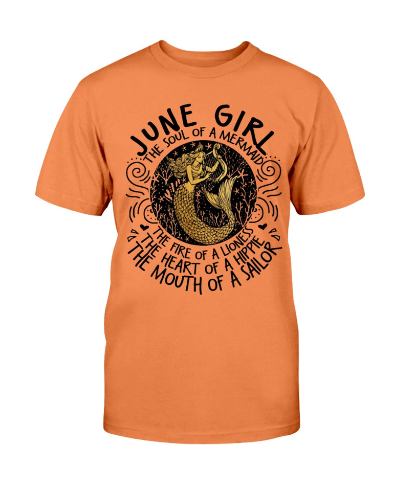 June Girl The Soul Of A Mermaid The Fire Of Lioness T-Shirt - ATMTEE