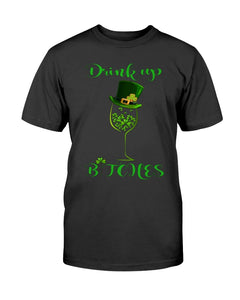 Wine St. Patrick's Day Drink Up T-Shirt - ATMTEE