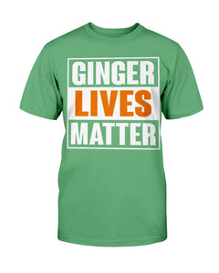 Ginger Lives Matter T-Shirt - ATMTEE
