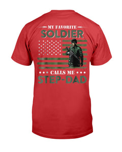 My Favorite Soldier Calls Me Step-Dad Army Veteran T-Shirt - ATMTEE