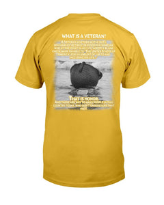 What Is An Veteran, That Is An Honor T-Shirt - ATMTEE