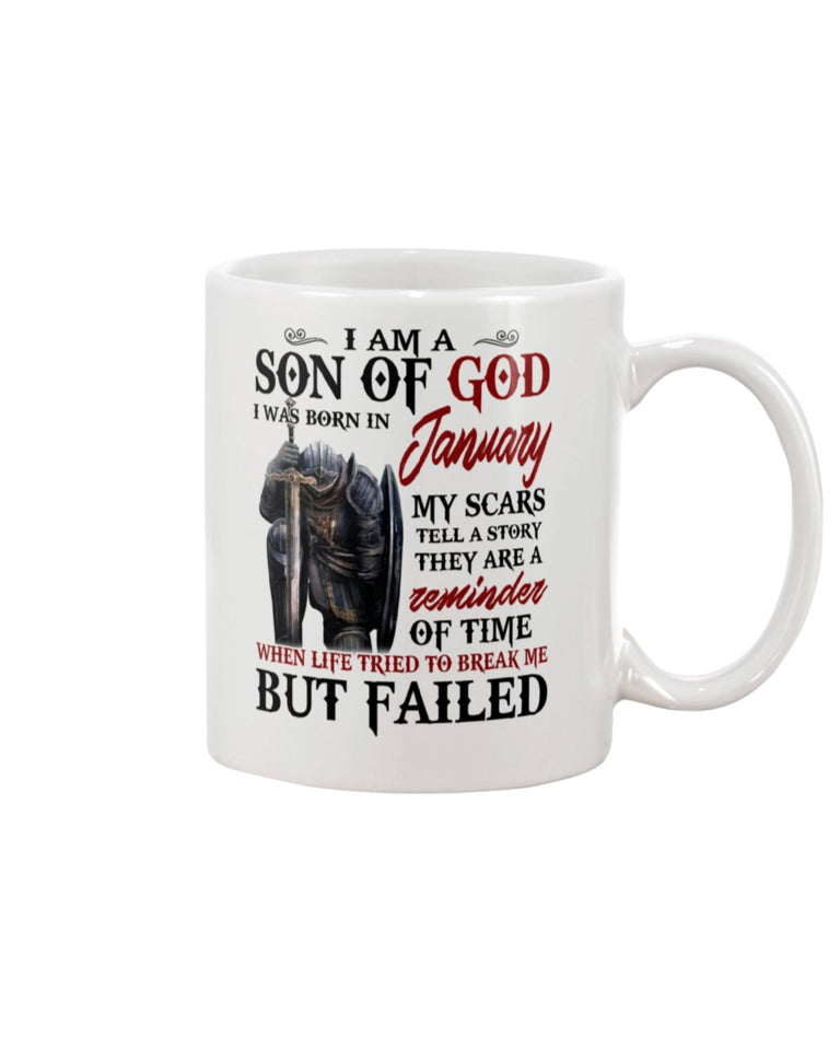 I Am A Son Of God I Was Born In January My Scars Tell A Story They Are A Reminder Of Time Mug - ATMTEE