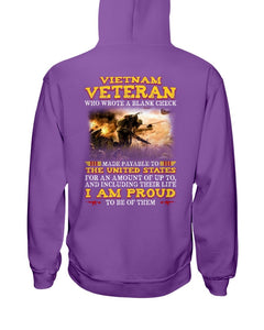 Vietnam Veteran Who Wrote A Blank Check I Am Proud To Be Of Them Hoodies - ATMTEE