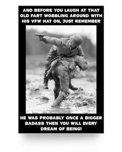 His VFW Hat On, Just Remember 24x36 Poster - ATMTEE