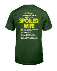 5 Things You Should Know About My Spoiled Wife T-Shirt - ATMTEE