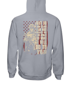 Just So We Are Clear I Am Not Afraid Of You I Am Afraid Of What I Will Do To You Hoodies - ATMTEE