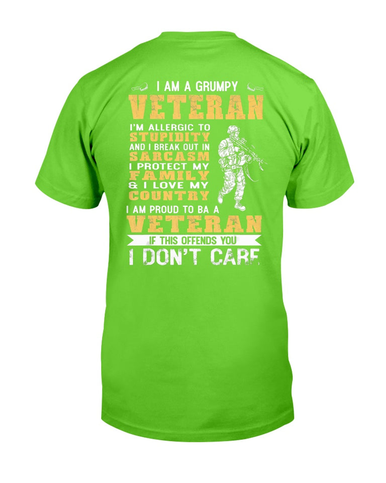 I Am A Grumpy Veteran Proud To Be Veteran T-Shirt - ATMTEE