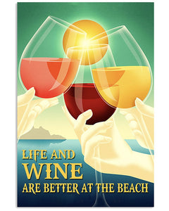 Wine Canvas Life And Wine Are Better At The Beach Matte Canvas - ATMTEE
