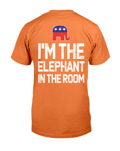 I'm The Elephant In The Room Republican T-Shirt - ATMTEE