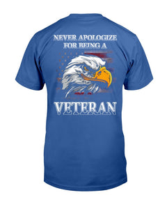 Never Apologize For Being A Veteran T-Shirt - ATMTEE