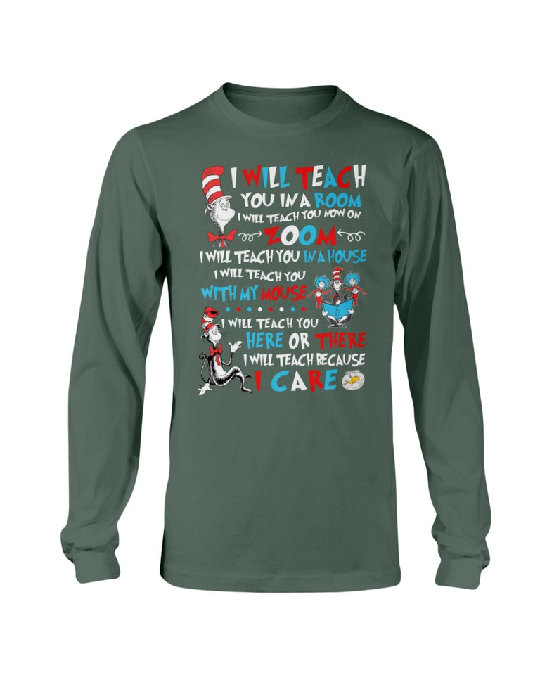 I Will Teach You In A Room, I Will Teach You Now On Zoom Long Sleeve - ATMTEE