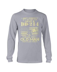 I Do Have A DD-214 For An Old Man That's Close Enough Long Sleeve - ATMTEE
