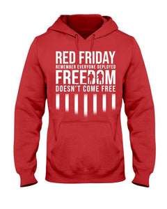 Red Friday Freedom Does Not Come Free - Remember Everyone Deployed - ATMTEE