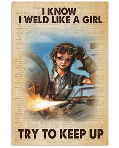 Welder Canvas I Know I Weld Like A Girl Try To Keep Up Matte Canvas - ATMTEE