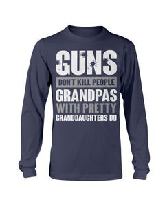 Guns Don't Kill Grandpas With Pretty Granddaughters Do Grandpa, Papa Long Sleeve - ATMTEE