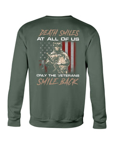 Death Smiles At All Of Us Only The Veterans Crewneck Sweatshirt - ATMTEE