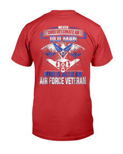 Never Underestimate Old Man Who Also Air Force Veteran T-Shirt - ATMTEE