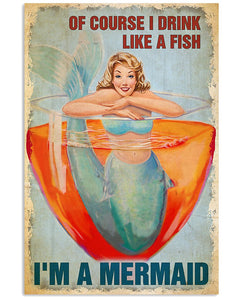 Wine Canvas Of Course I Drink Like A Fish I'm A Mermaid Matte Canvas - ATMTEE