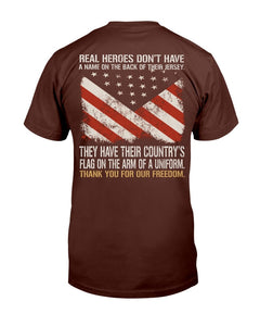 Real Heroes Don't Have A Name On The Back Of Their Jersey T-Shirt - ATMTEE
