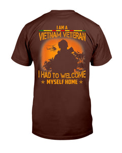 I'm A Vietnam Veteran I Had To Welcome Best Veteran Gift T-Shirt - ATMTEE