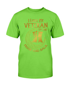 Veterans Shirt I Love My Veteran To The Moon And Back T-Shirt - ATMTEE