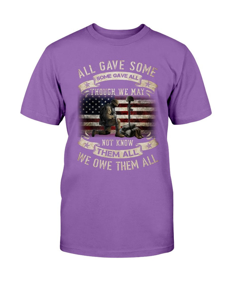 All Gave Some, Some Gave All Though We May Not Know Them All T-Shirt - ATMTEE