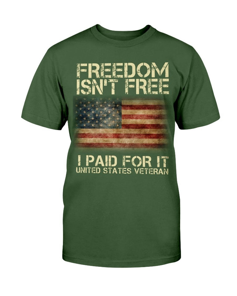 Freedom Isn't Free I Paid For It United States Veteran ATM-USBL34 T-Shirt - ATMTEE