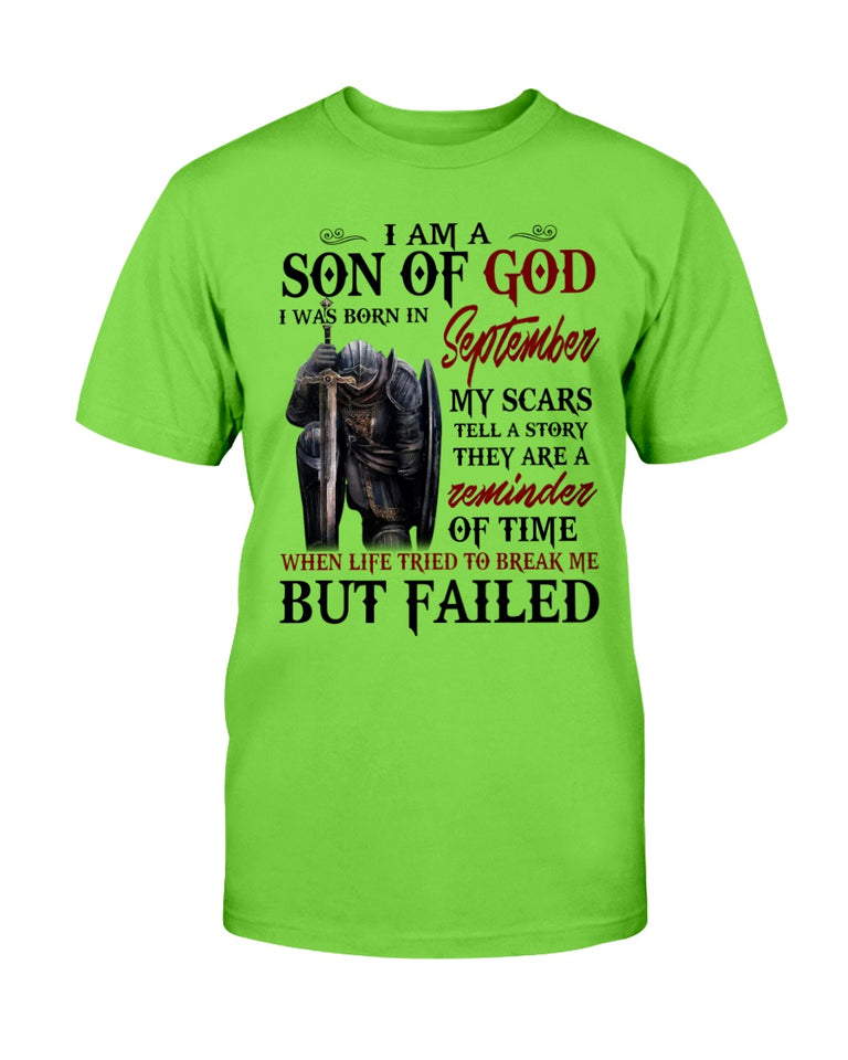 I Am A Son Of God I Was Born In September My Scars Tell A Story They Are A Reminder Of Time T-Shirt - ATMTEE