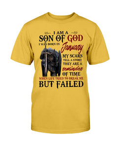 I Am A Son Of God I Was Born In January My Scars Tell A Story They Are A Reminder Of Time T-Shirt - ATMTEE