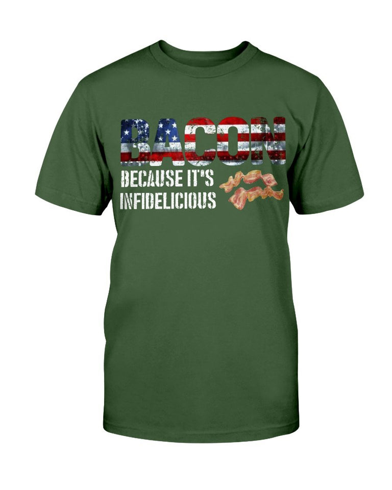 Bacon Because It's Infidelicious T-Shirt - ATMTEE