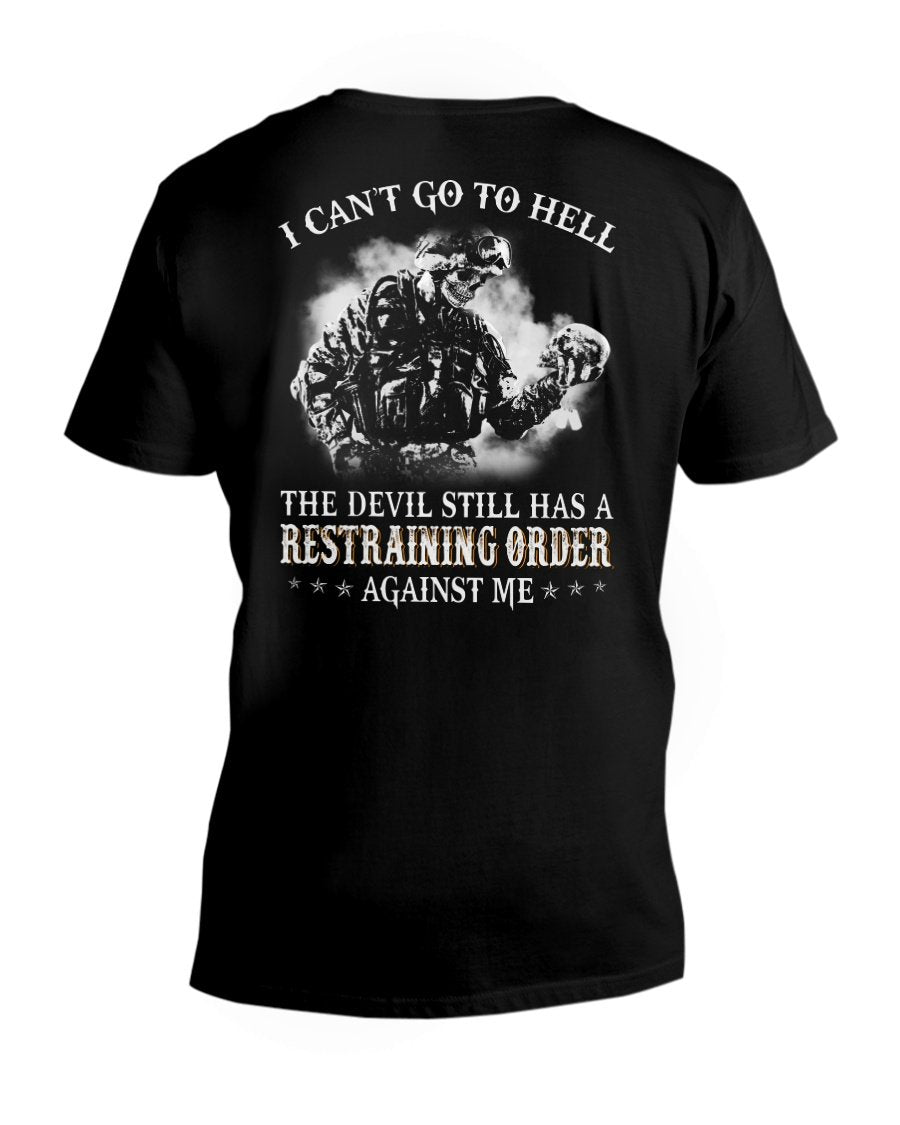 I Can't Go To Hell The Devil Still Has A Restraining Order Against Me V-Neck T-Shirt - ATMTEE