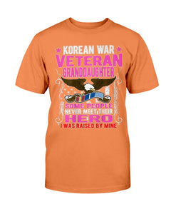 Proud Korean War Veteran Granddaughter Gift I Was Raised By Mine T-Shirt - ATMTEE