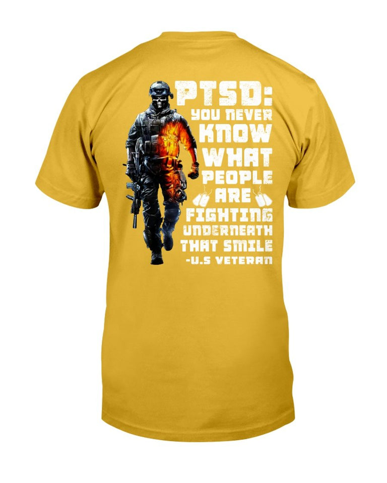 PTSD Awareness Shirt You Never Know What People Are Fighting ATM-USVET59 T-Shirt - ATMTEE
