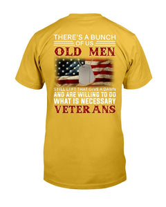There's A Bunch Of Us Old Men T-Shirt - ATMTEE
