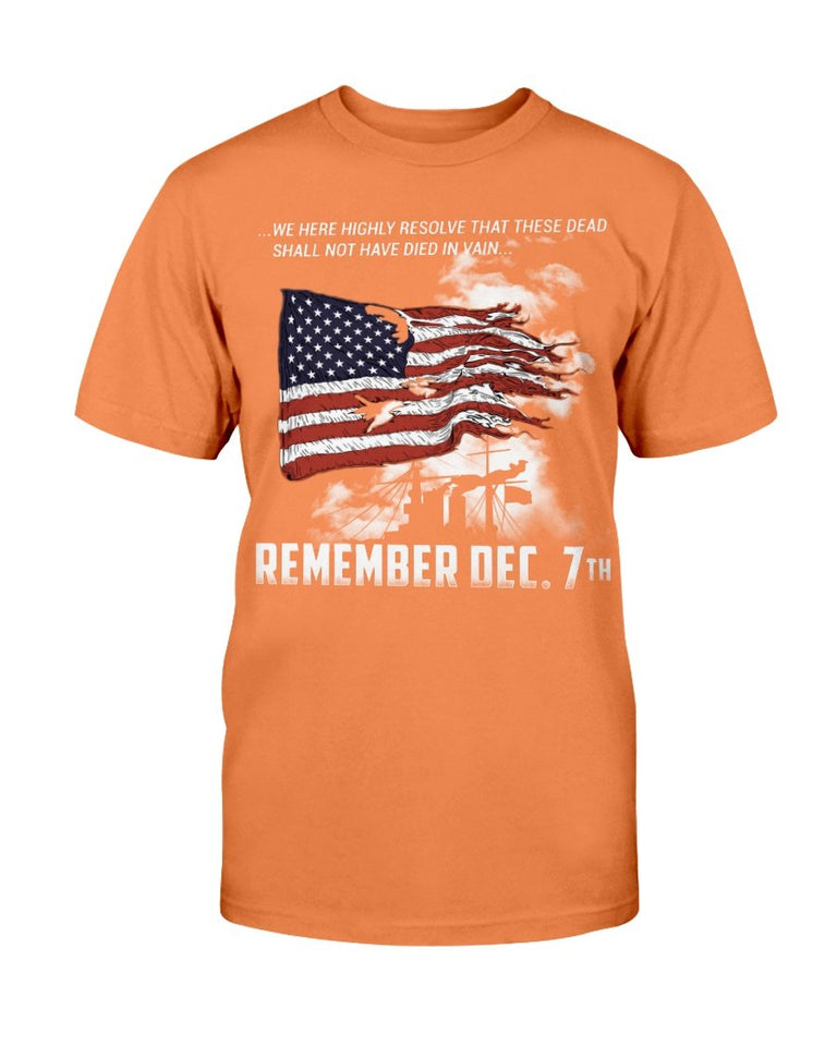 Pearl Harbor Remember Dec. 7th We Here Highly Resolve T-Shirt - ATMTEE