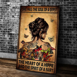 She Has The Soul Of A Gypsy The Heart Of A Hippie And The Spirit Of A Fairy Matte Canvas - ATMTEE