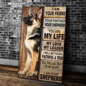 I Am Your Friend Your Partner Your Shepherd I Will Be Yours Faithful And True Till The Last Beat Of My Heart I Am Your Shepherd Matte Canvas - ATMTEE