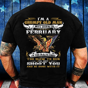 I'm A Grumpy Old Man I Was Born in February Eagle Flag T-Shirt - ATMTEE