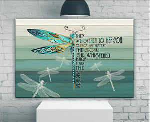 They Whispered To Her You Cannot Withstand The Storm Dragonfly Matte Canvas - ATMTEE