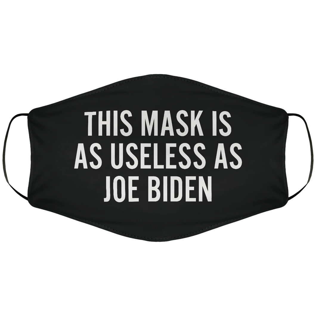 This Mask Is As Useless As Joe Biden Polyblend Cloth Mask - ATMTEE
