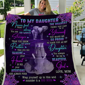 To My Daughter Never Feel That Fleece Blanket, Elephant Blanket - ATMTEE