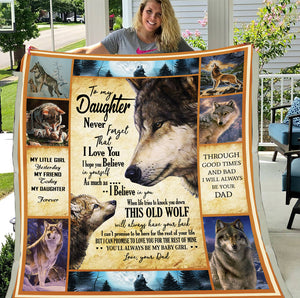 To My Daughter Never Forget That I Love You I Hope You Believe In Yourself Wolf Sherpa Blanket - ATMTEE