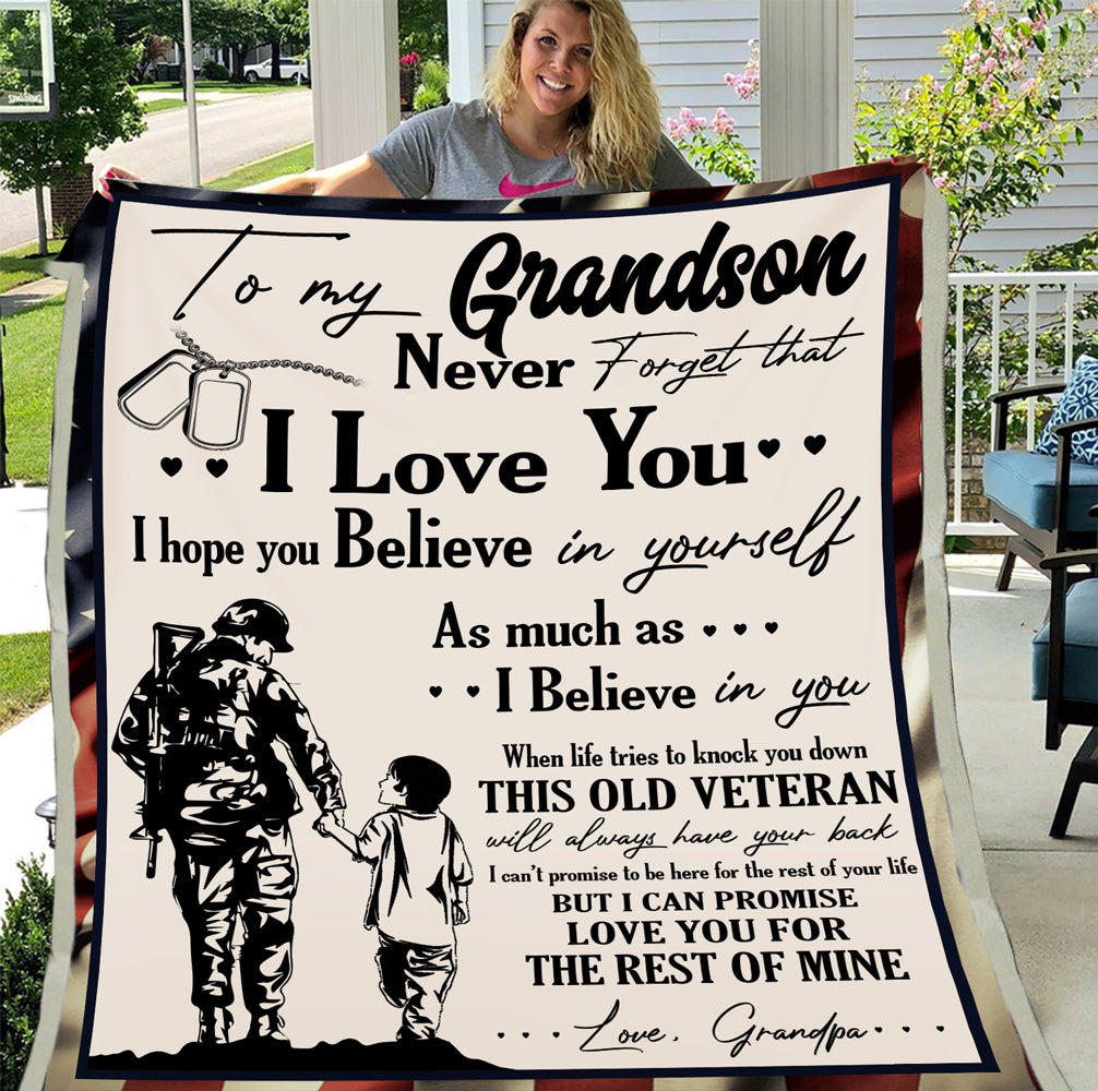 Veterans Grandson Blanket - To My Grandson Never Forget That I Love You Believe In Yourself From Grandpa Fleece Blanket - ATMTEE