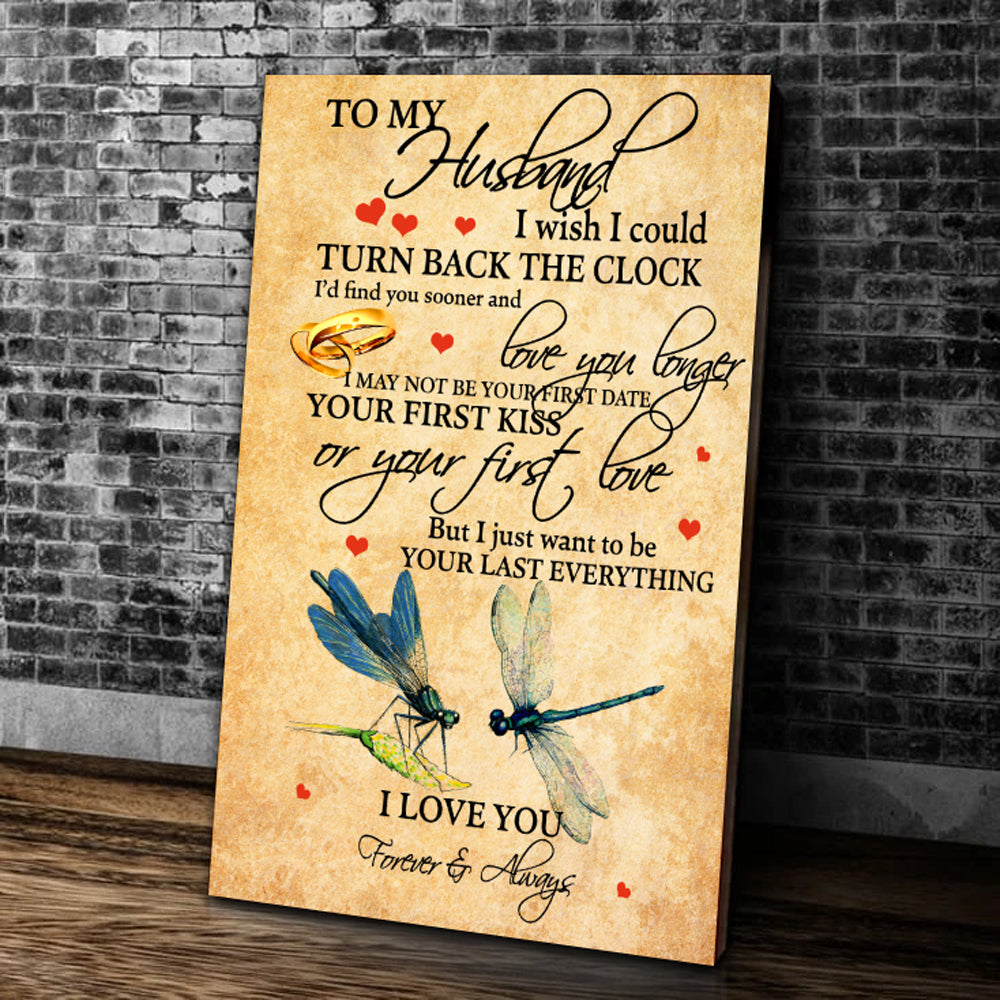Husband Canvas, Gift Ideas For Husband, To My Husband I Wish I Could Turn Back The Clock Dragonflies Matte Canvas - ATMTEE