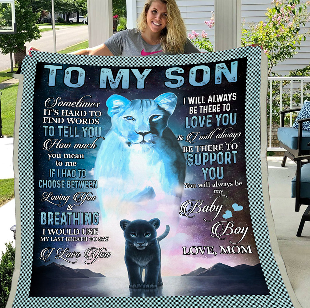 To My Son I Will Always Be There To Love You Fleece Blanket - ATMTEE