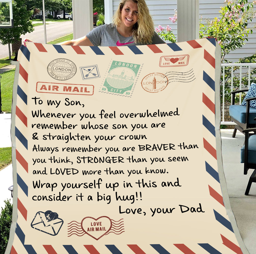 Personalized Blanket To My Son, Whenever You Feel Overwhelmed Remember Whose Son You Are Fleece Blanket - ATMTEE