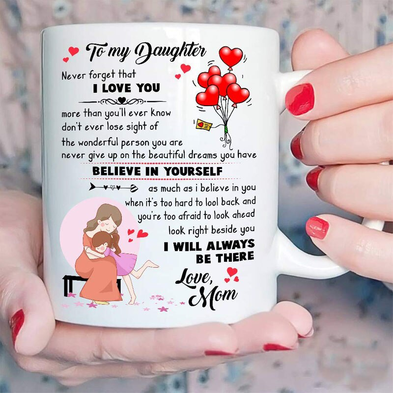 To My Daughter Never Forget That I Love You More Than You'll Ever Know, Gift From Mom Mug - ATMTEE
