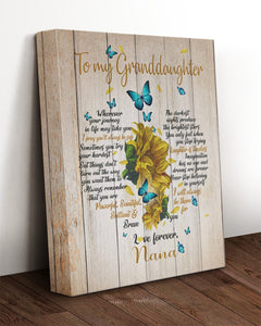 To My Granddaughter Wherever Your Journey In Life May Take You, I Will Always Be There Sunflowers Canvas - ATMTEE